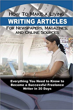 How to Make a Living Writing Articles