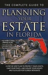 The Complete Guide to Planning Your Estate In Florida