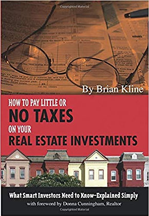 How to Pay Little or No Taxes on Your Real Estate Investments