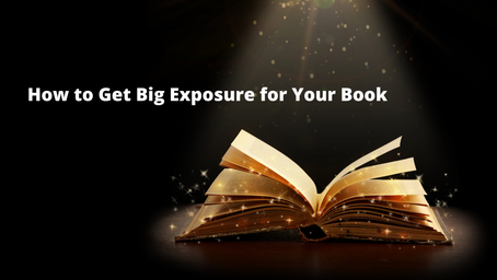 How to Get Big Exposure for Your Book