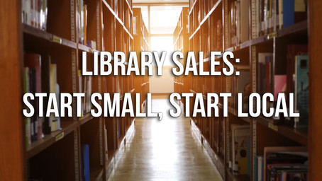 Library Sales: Start Small, Start Local