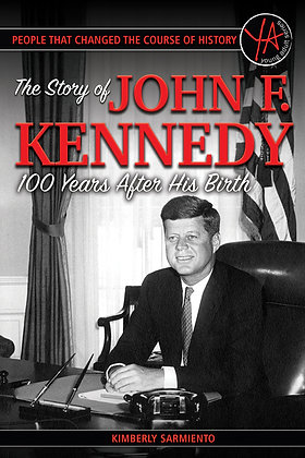 The Story of John F. Kennedy 100 Years After His Birth