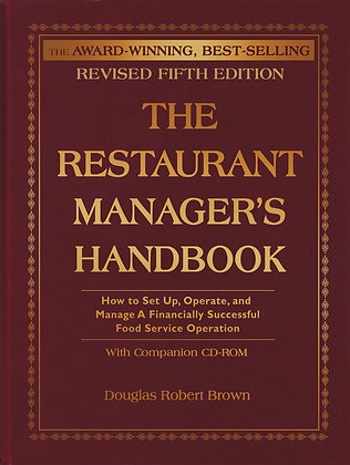 The Restaurant Manager's Handbook: Revised 5th Edition