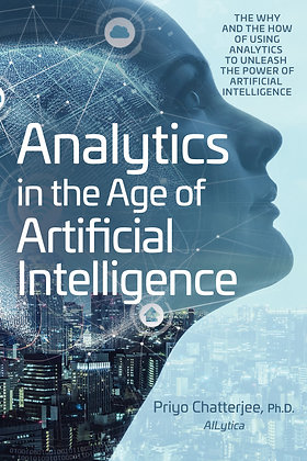 Analytics in the Age of Artificial Intelligence: The Why and the How of Using An