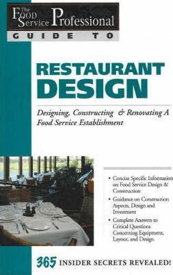 The Food Service Professionals Guide To: Restaurant Design