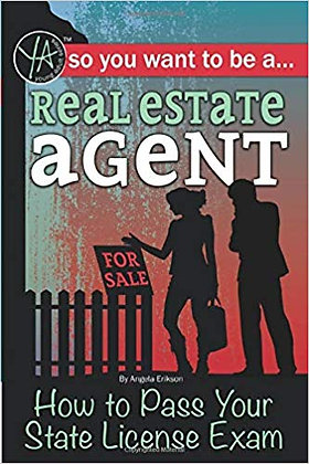 So You Want to Be a Real Estate Agent How to Pass Your State License Exam