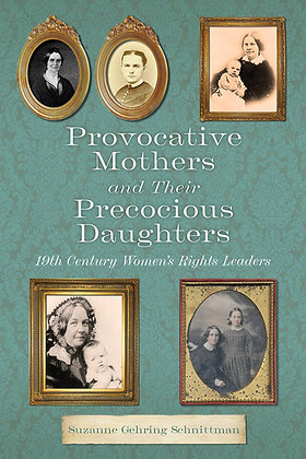Provocative Mothers and Their Precocious Daughters: 19th Century Women's Rights