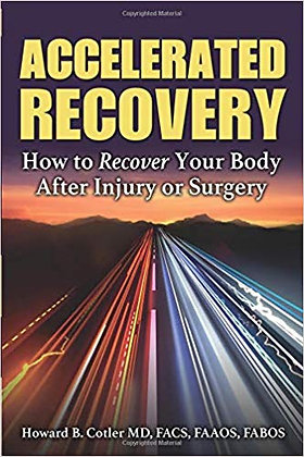 Accelerated Recovery How to Recover Your Body After Injury or Surgery