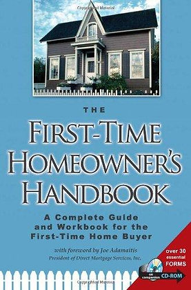 The First-Time Homeowner's Handbook