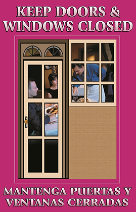 Keep Doors and Windows Closed Poster