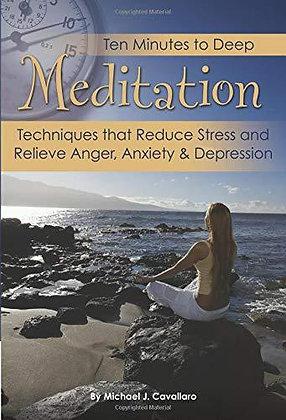 Ten Minutes to Deep Meditation