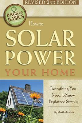 How to Solar Power Your Home Everything You Need to Know Explained Simply