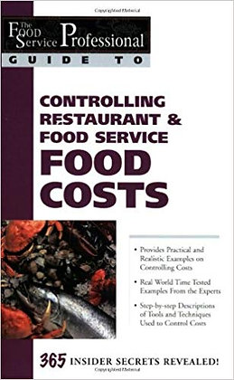 Controlling Restaurant & Food Service Food Costs