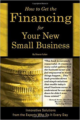How to Get the Financing For Your New Small Business Innovative Solutions