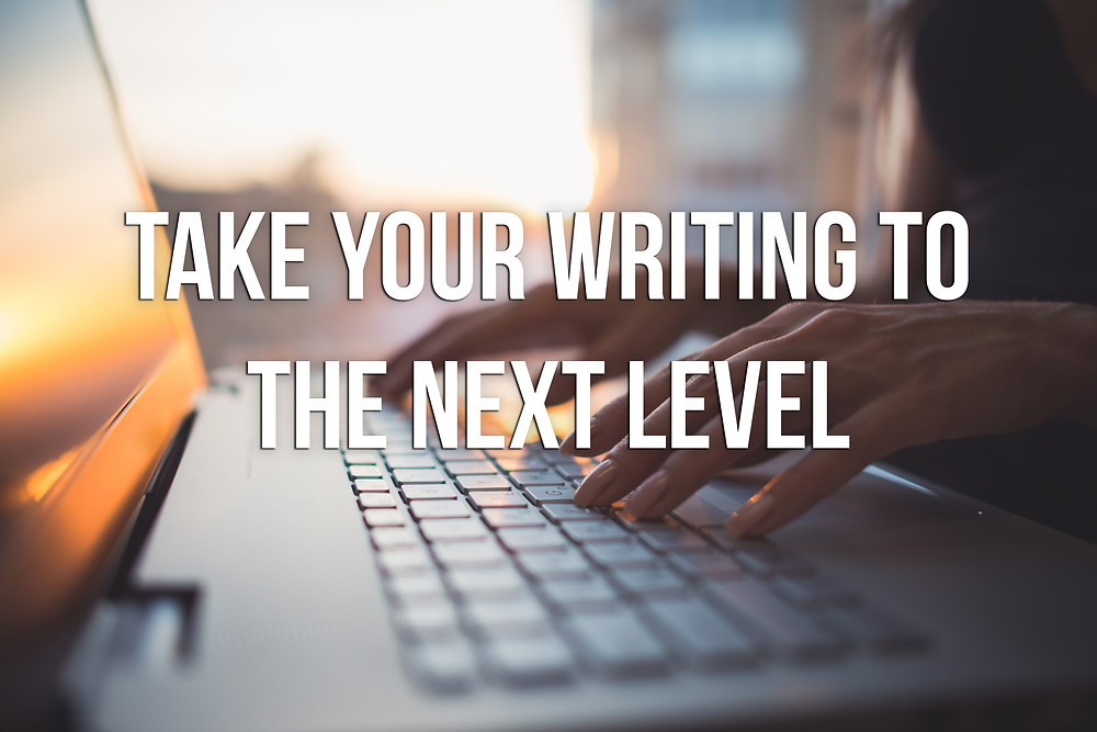 Take your writing to the next level.jpg
