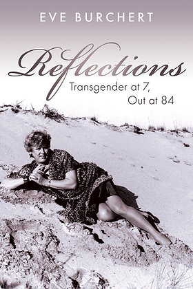 Reflections: Transgender at 7, Out at 84