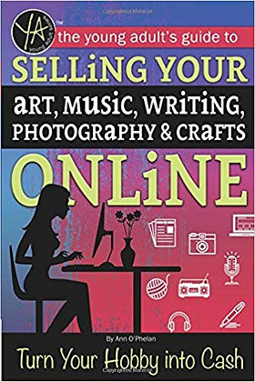 Guide to Selling Your Art, Music, Writing, Photography, & Crafts Online