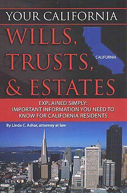 Your California Wills, Trusts, & Estates