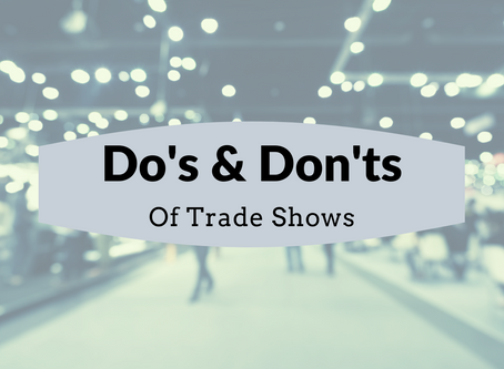 The Do's and Don'ts of Trade Shows