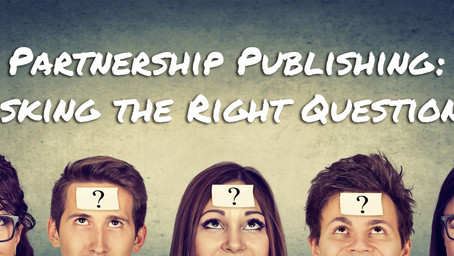 Partnership Publishing: Asking the Right Questions