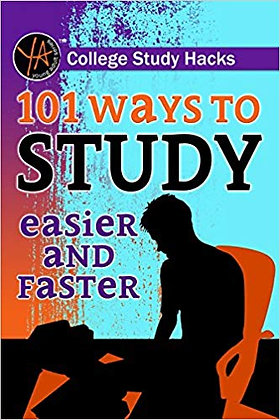 College Study Hacks 101 Ways to Study Easier and Faster