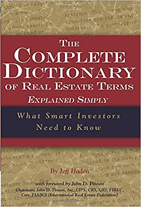 The Complete Dictionary of Real Estate Terms