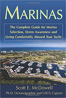 Marinas: Marina Selection, Storm Awareness and Living Comfortably