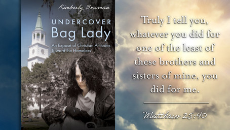 """""""Undercover Bag Lady"""" Takes On Christian Attitudes Toward the Homeless Community"""