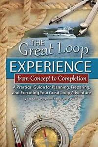 Guide for Planning, Preparing and Executing Your Great Loop Adventure