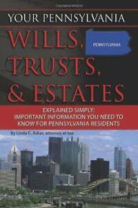 Your Pennsylvania Wills, Trusts, & Estates