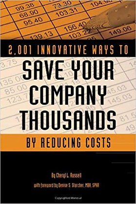 2,001 Innovative Ways to Save Your Company Thousands
