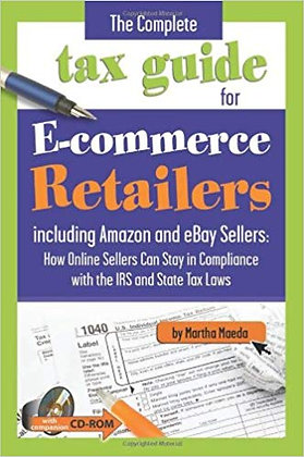 The Complete Tax Guide for E-commerce Retailers