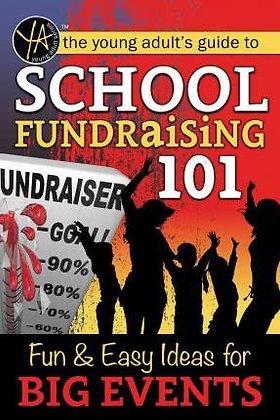 School Fundraising 101 Fun & Easy Ideas for Big Events
