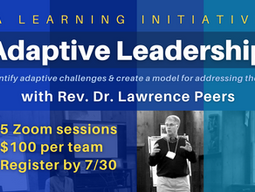 Adaptive Leadership Learning Initiative To Be Led by Dr. Lawrence Peers