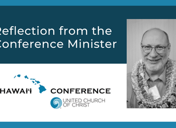 Conference Minister Reflection: Settling in for the Long Haul