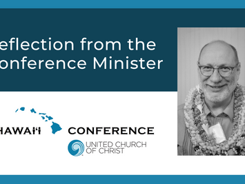 Conference Minister Reflection: Living with an Unending Pandemic