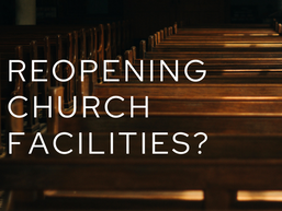 Updated Recommendations for Reopening Church Facilities (February 2021)