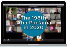 Reflections on the 'Aha Pae'āina
