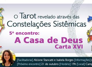 O Tarot revelado: a constelação sistêmica sobre A Casa de Deus