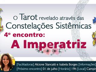 O Tarot revelado através das Constelações Sistêmicas - A Imperatriz