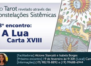 O Tarot Revelado: constelação sistêmica sobre a carta A Lua!