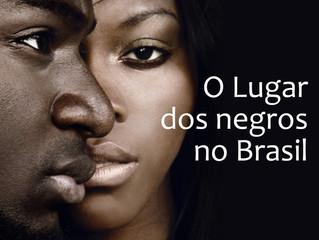 Constelação coletiva: o lugar dos negros no Brasil
