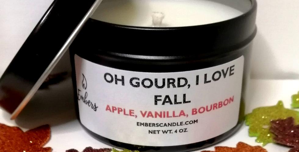 Oh Gourd, I Love Fall - 4 oz