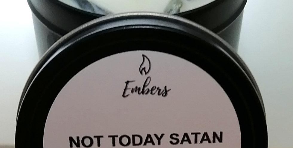 Not Today Satan -4 oz