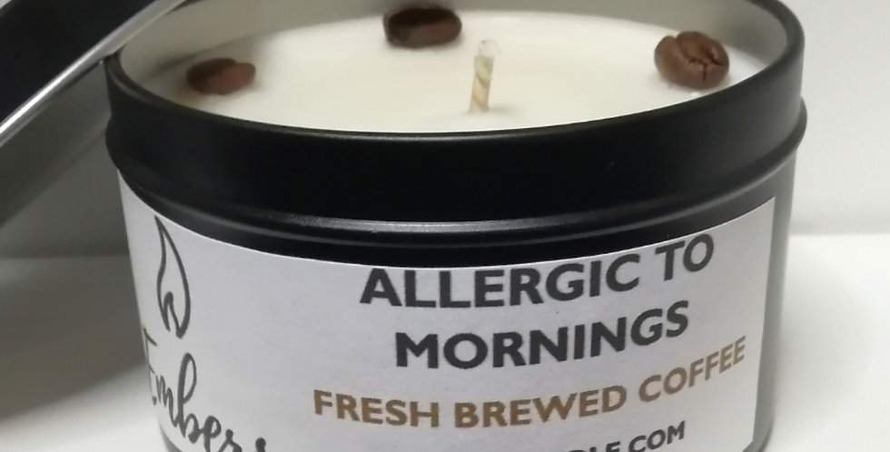Allergic To Mornings - 8 oz