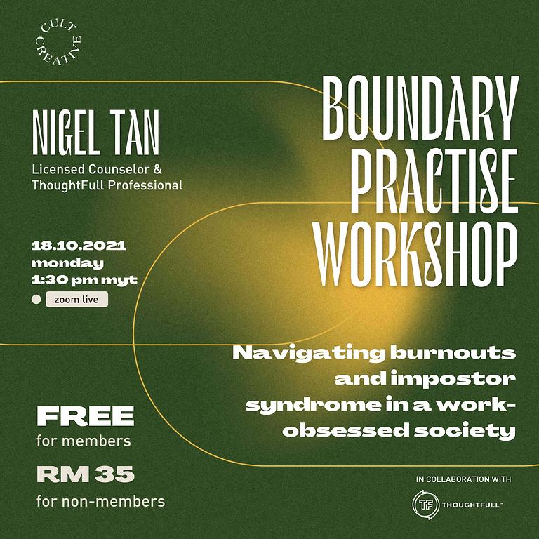 Cult Creative Workshop: Boundary Practice—Burnouts & Impostor Syndrome