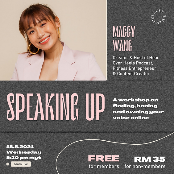 Cult Creative: Speaking Up Workshop With Maggy Wang