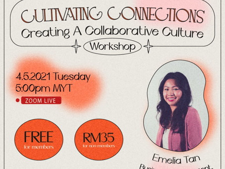 Cultivating Connections Workshop: Creating A Collaborative Culture
