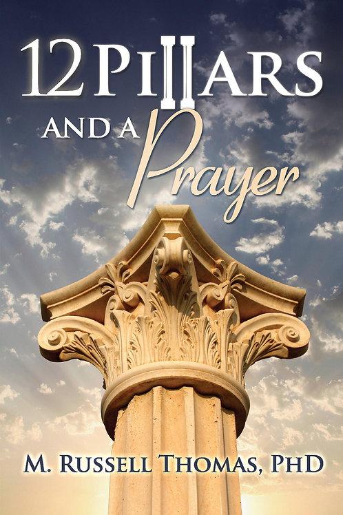 12 pillars and a prayer