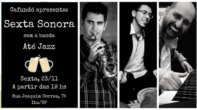 Sexta tem Jazz com participação especial!
